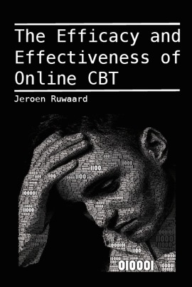 The Efficacy and Effectiveness of Online CBT